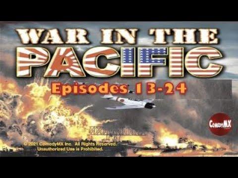 Download War in the Pacific (1951)   Compilation #2: Episodes 13 - 24   Westbrook Van Voorhis   Kentaro Buma