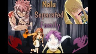 Nalu the separated family part 1 *Read description*