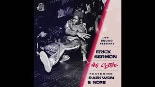 Erick Sermon ft. Raekwon & N.O.R.E. -