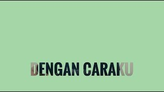 Download Lagu Arsy widianto ft Brisia Jodie - Dengan Caraku (Cover By Richard Adinata) Mp3