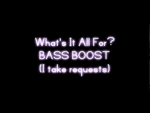 Bazaar Royale - What's It All For? [BASS BOOSTED]