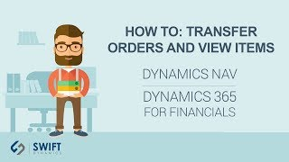 How To: Transfer Orders and View Items in Transit in Dynamics NAV