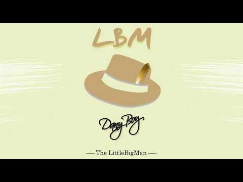 The LittleBigMan - DanyBoy (Mono)