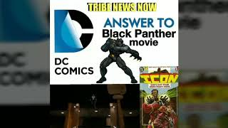 Tribe News Now: DC Answer To Black Panther ? (Black Lightning or Icon)