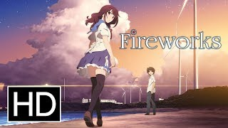 Watch Fireworks Anime Trailer/PV Online