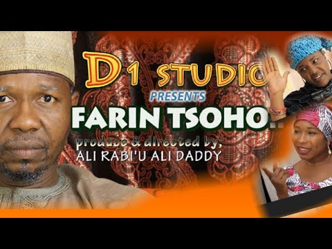 Download FARIN TSOHO episode 1 (Ali Daddy) latest kannywood best film