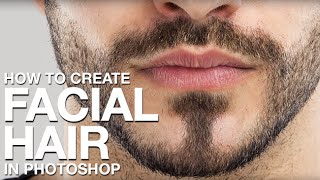 How to Create Facial Hair in Photoshop thumbnail