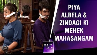 Piya Albela & Zindagi Ki Mehek MAHASANGAM Episode | Naren And Mehek Kidnapped And Forced To Marry!
