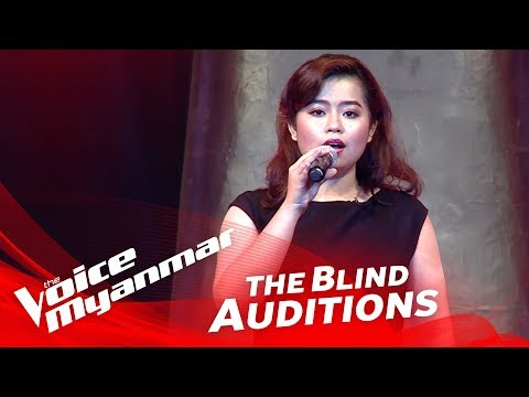 "The Voice Myanmar 2018 Blind Audition - Hnin Eindray Shin: ""Think Of Me"""