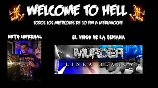"""Welcome To Hell presenta """"El Video De La Semana"""": Línea Blanca - Murder"""
