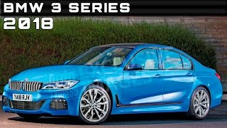 2018 BMW 3 Series Review Rendered Price Specs Release Date