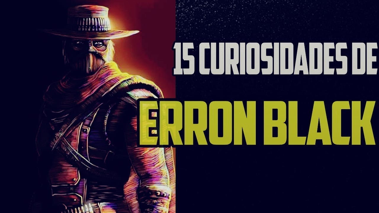 15 Curiosidades De Erron Black De Mortal Kombat | THE ZOK