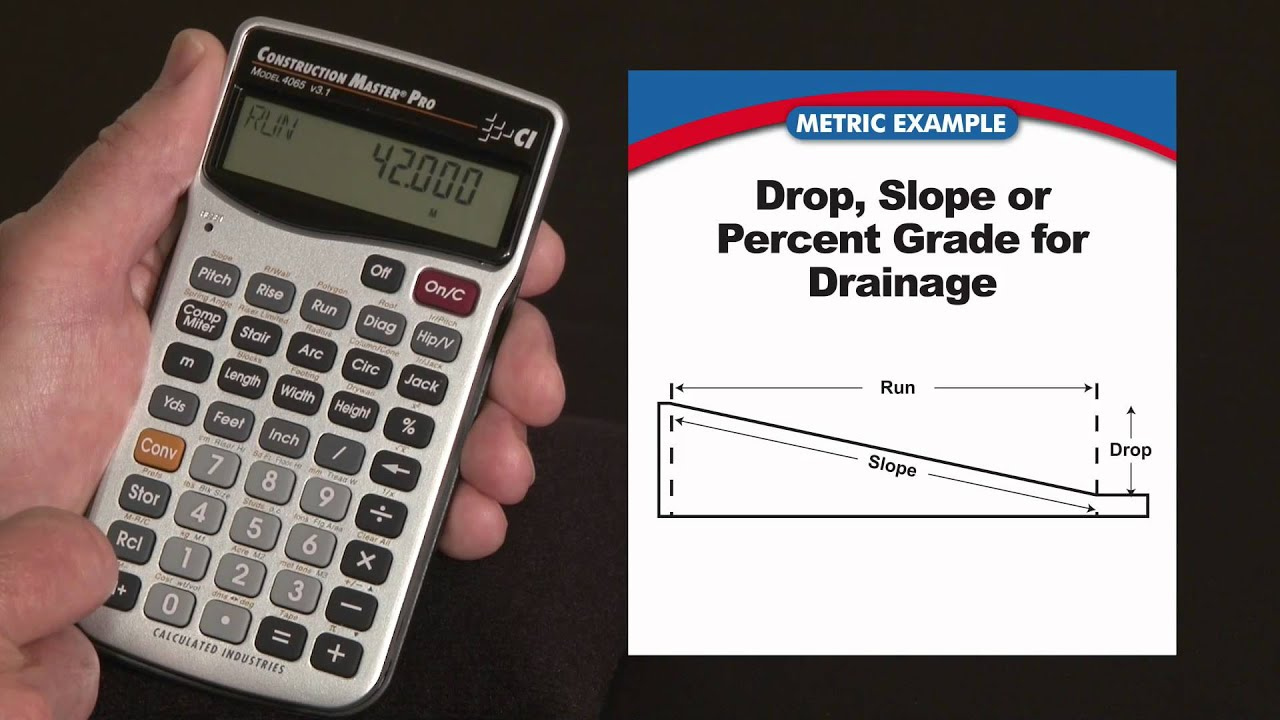 Construction Master Pro (metric) Drop Or Slope Calculations How To