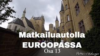 Matkailuautolla Euroopassa - Hohenzollern Linna // Saksa - Osa 13