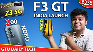 #GDT Nord 2 Launch Date, iQOO Z3 Not Worth, Realme GT Launch Date, Poco F3 GT India Date