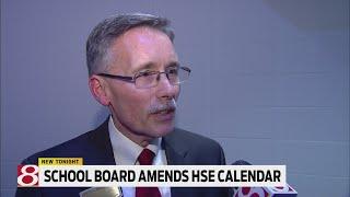 School board amends HSE calendar