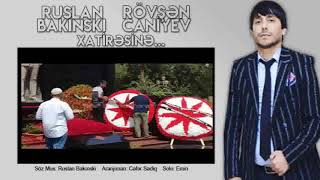 Download Ruslan Bakınski - Rövşən Canıyev 2018 Mp3 and Videos