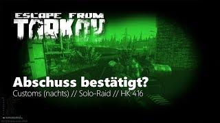 Abschuss bestätigt? - Escape from Tarkov - Gameplay (Deutsch)