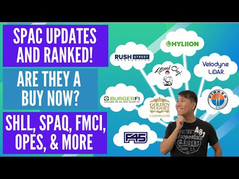 SPAC Updates And Ranked! SHLL 🚛, SPAQ 🚙, FMCI 👩🍳, GRAF 🚨, OPES 🍔, LCA 🎰 And More! Are They A BUY?