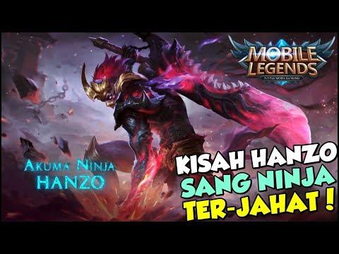 KISAH HERO HANZO SANG NINJA TERJAHAT SEPANJANG SEJARAH! - MOBILE LEGEND INDONESIA