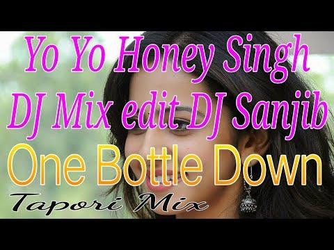 One Bottle Down {{Tapori Bass Mix}} DJ Sanjib