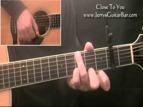 How To Play The Carpenters Close To You - Guitar Lesson