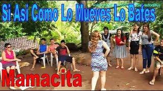 4 Mamacita Si Asi Como Lo Mueves Lo Bates Que Sera De Mi - Los Piropos Parte 4 thumbnail