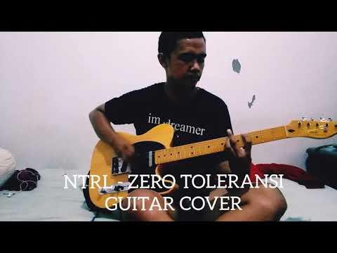 NTRL - ZERO TOLERANSI ( GUITAR COVER )