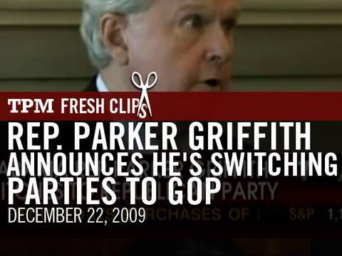 Rep. Parker Griffith Announces He's Switching Parties To GOP