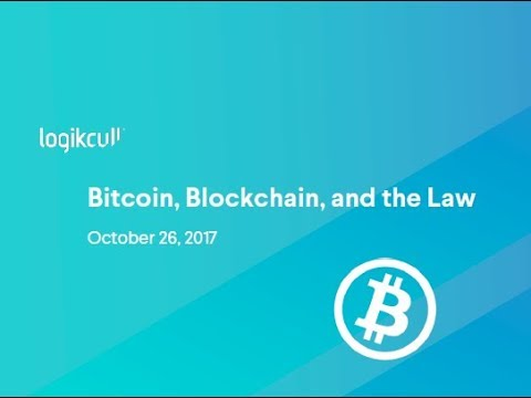 Bitcoin, Blockchain, and the Law
