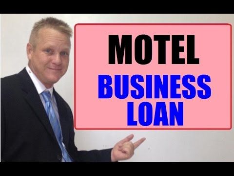 How To Get A Motel Small Business Loan For Business Expansion