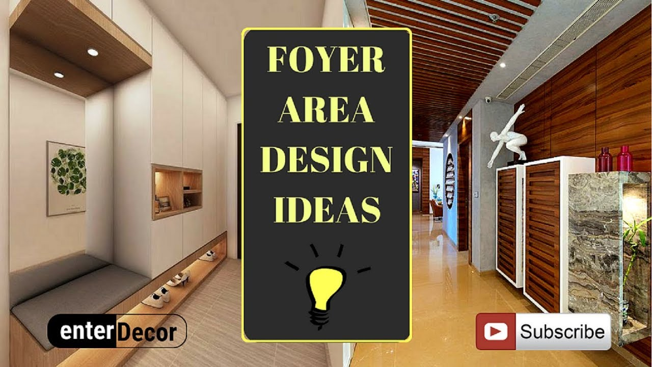 Unique Foyer Area Decoration Ideas Entrance Hall