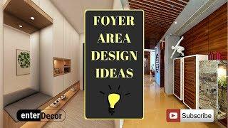 Unique Foyer Area Decoration Ideas | Entrance Hall | Interior Designing