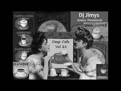 DJ JIMYS Mix Deep Cafe Vol 21