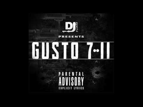 Gusto Leimert - 7/11 ( PROD. DJ FLIP)