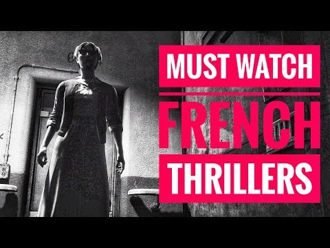 French Thriller Movies ¦¦ Top 10 French Thriller Movies From 2010 - 2019
