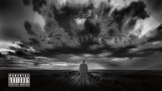 ToShay - Hip Hop Gods (Lyrics)