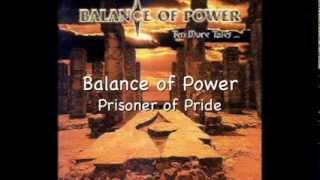 Balance of Power - Prisoner of Pride (with lyrics)