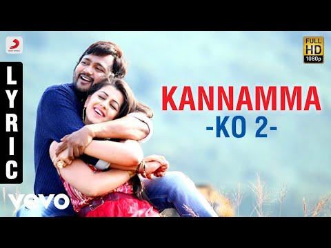 KO 2 - Kannamma Lyric | Bobby Simha, Nikki Galrani | Leon James