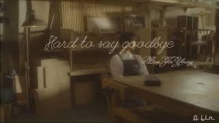 Gambar cover [1hour] Hard to say goodbye - Bae Jin Young 배진영