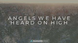 Angels We Have Heard On High (Christmas Lyric Video)