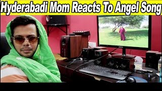 Hyderabadi Mom Reacts to Angel Song By Taher Shah!
