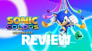 Sonic Colors: Ultimate Review - Breezy, Vibrant Good Times (Video Game Video Review)
