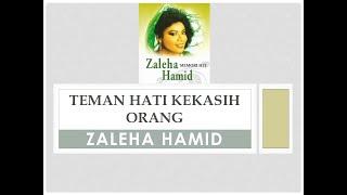Download Lagu Teman Hati Kekasih Orang - Zaleha Hamid mp3