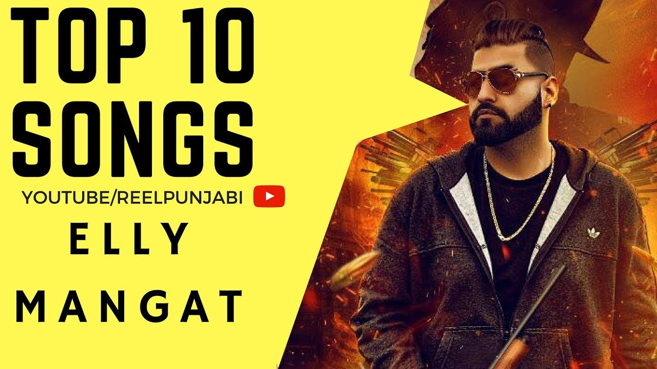 elly mangat top 10 songs | JUKEBOX | feat deep jandu - karan aujla |