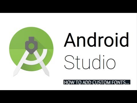 How To Add And Use Custom Fonts In Android Studio