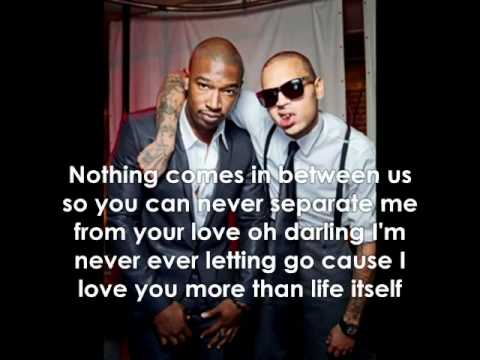 Chris Brown ft. Kevin McCall - Life Itself W/Lyrics