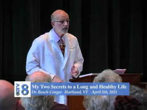 Two Secrets to a Long and Healthy Life - Beach Conger, MD