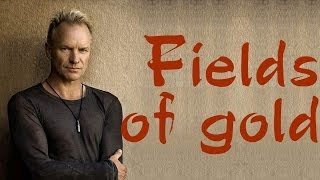 Fields Of Gold - Sting (lyrics) Video