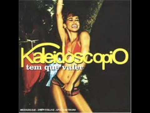 kaleidoscopio - tem que valer